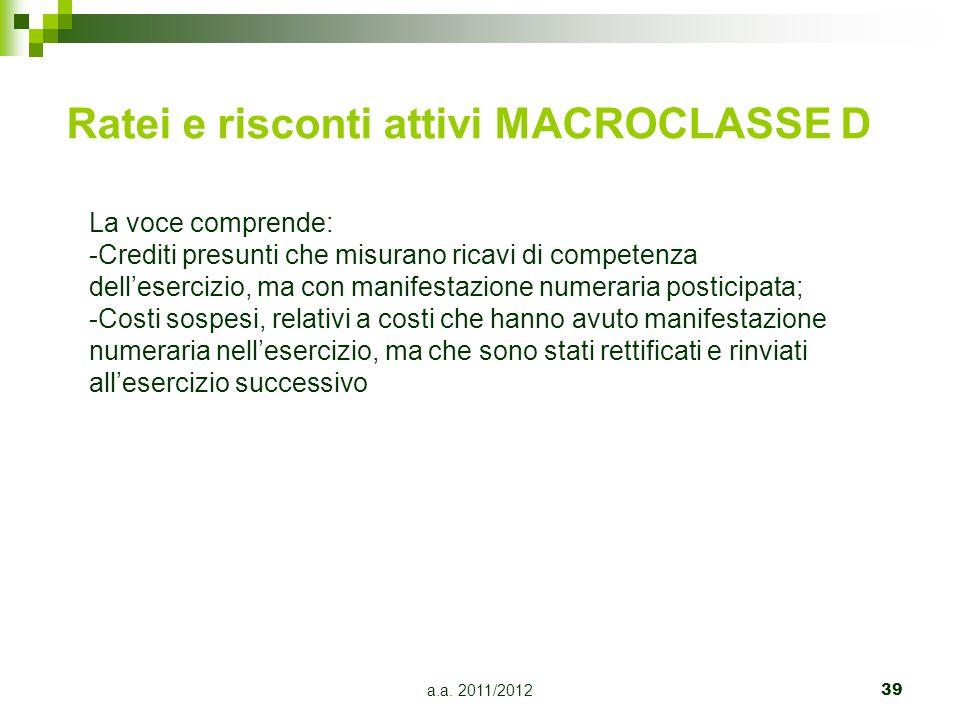 Ratei e risconti attivi MACROCLASSE D