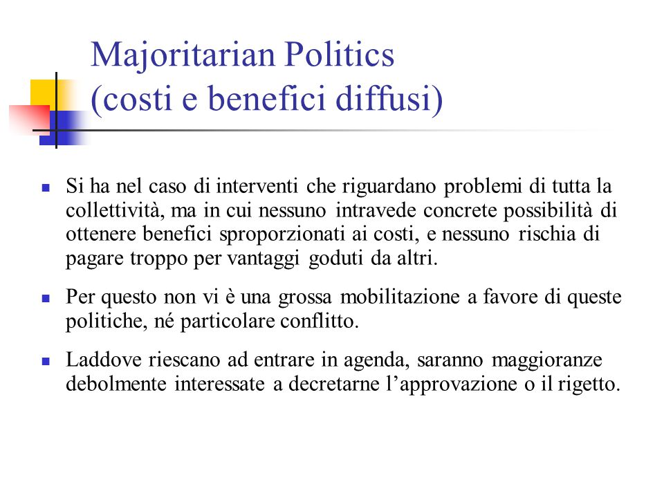 Majoritarian Politics (costi e benefici diffusi)