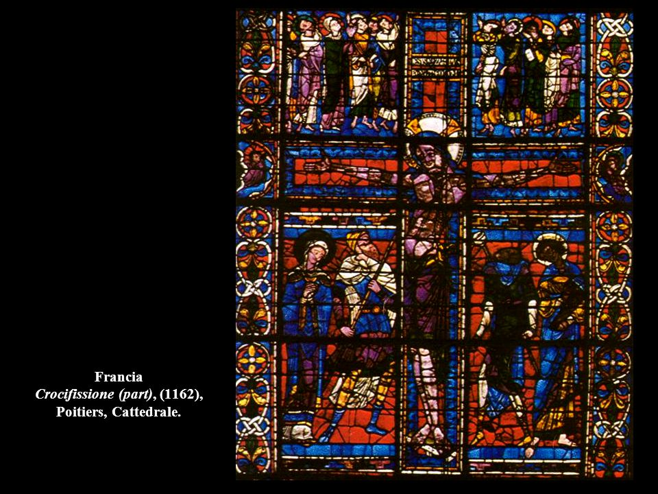 Francia Crocifissione (part), (1162), Poitiers, Cattedrale.