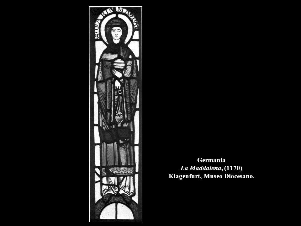 Germania La Maddalena, (1170) Klagenfurt, Museo Diocesano.