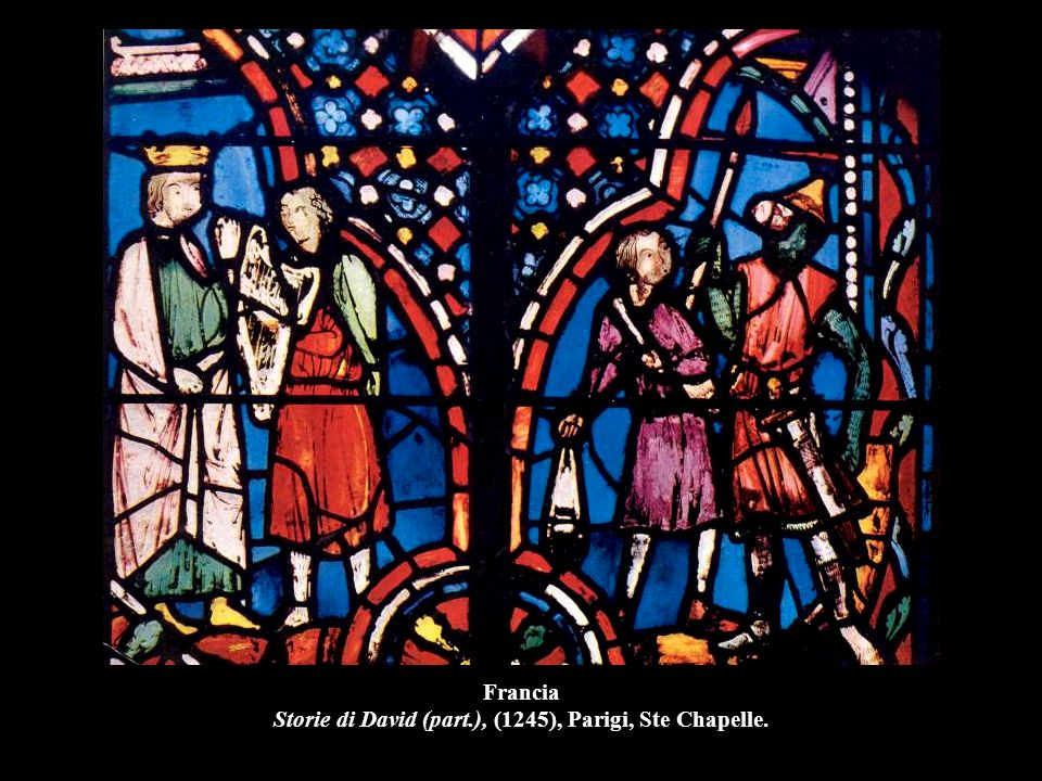 Francia Storie di David (part.), (1245), Parigi, Ste Chapelle.