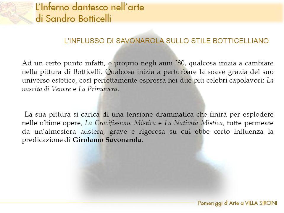 L'INFLUSSO DI SAVONAROLA SULLO STILE BOTTICELLIANO