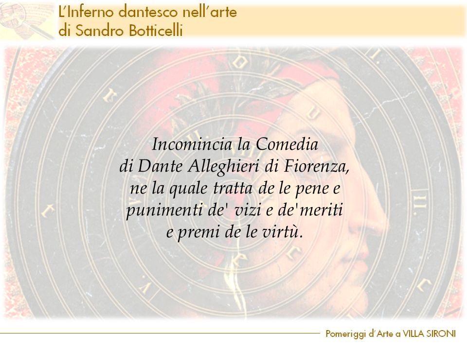 di Dante Alleghieri di Fiorenza, ne la quale tratta de le pene e