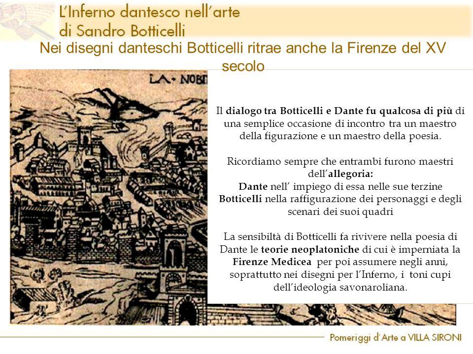 Nei disegni danteschi Botticelli ritrae anche la Firenze del XV secolo