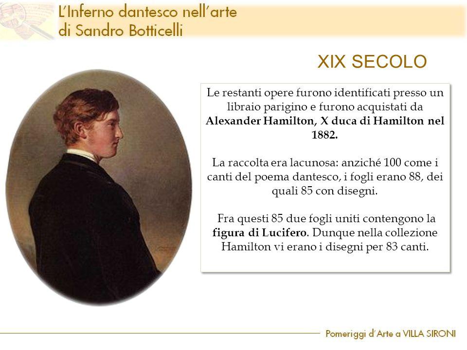 XIX SECOLO Le restanti opere furono identificati presso un libraio parigino e furono acquistati da Alexander Hamilton, X duca di Hamilton nel 1882.