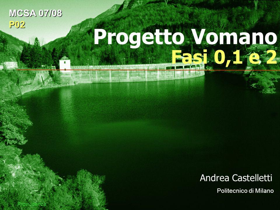 Progetto Vomano Fasi 0,1 e 2 MCSA 07/08 P02 Andrea Castelletti
