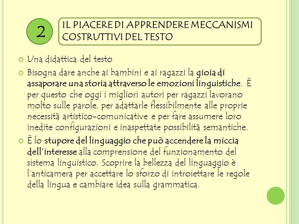 2 IL PIACERE DI APPRENDERE MECCANISMI COSTRUTTIVI DEL TESTO