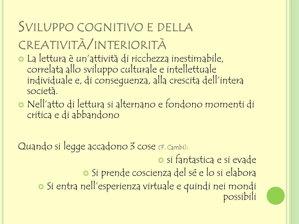 Sviluppo cognitivo e della creatività/interiorità