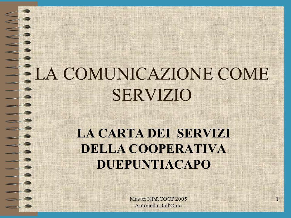 LA COMUNICAZIONE COME SERVIZIO