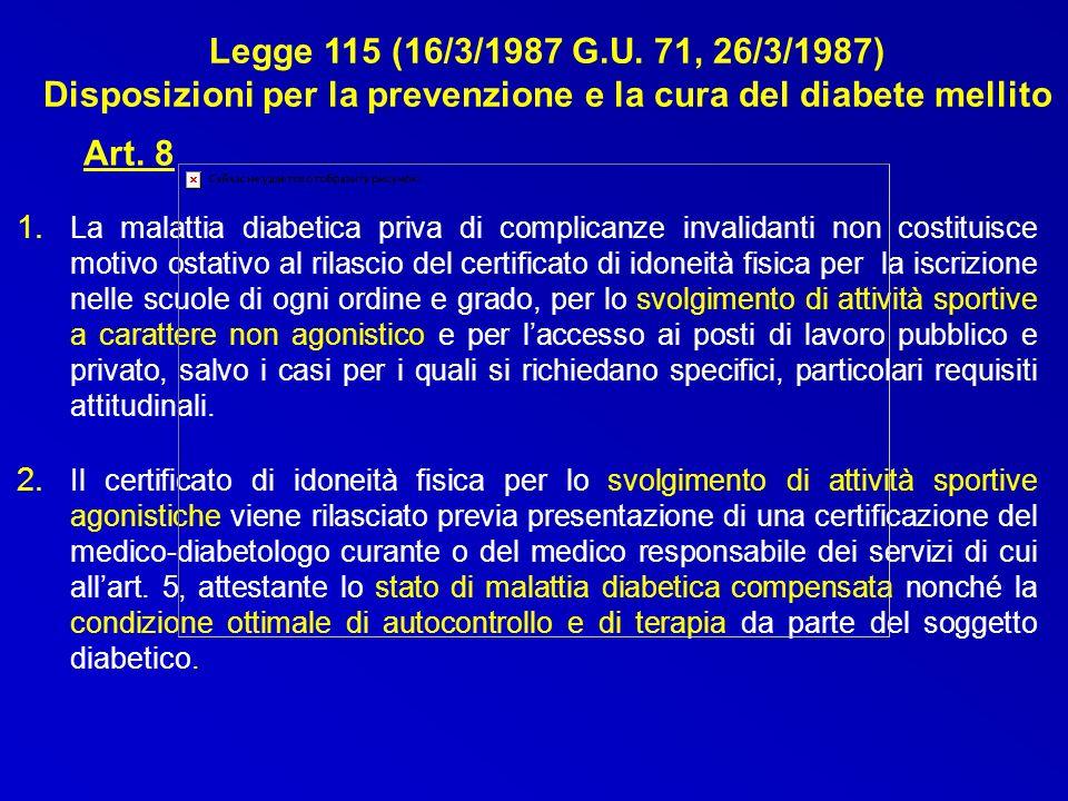 Legge 115 (16/3/1987 G.U. 71, 26/3/1987) Disposizioni per la prevenzione e la cura del diabete mellito