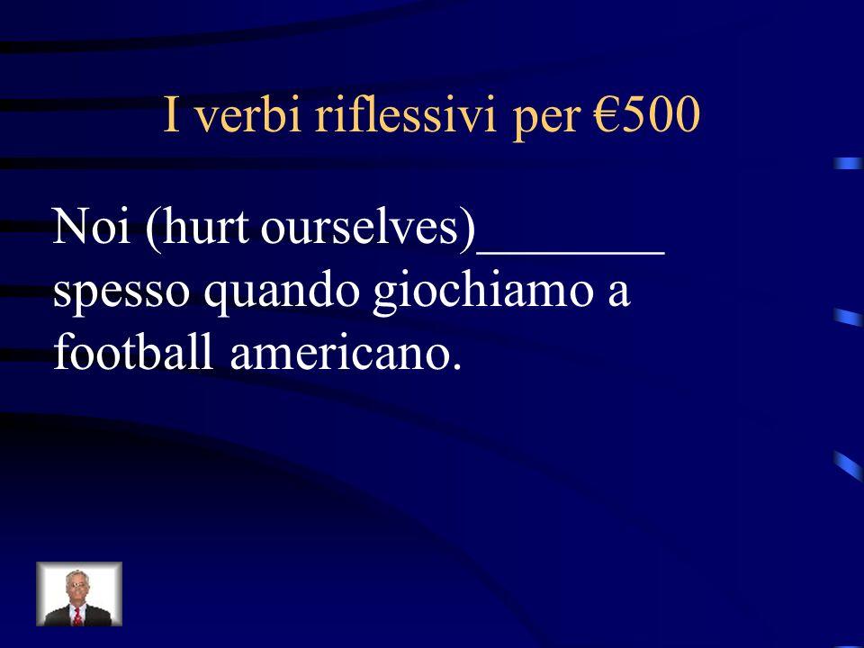 I verbi riflessivi per €500