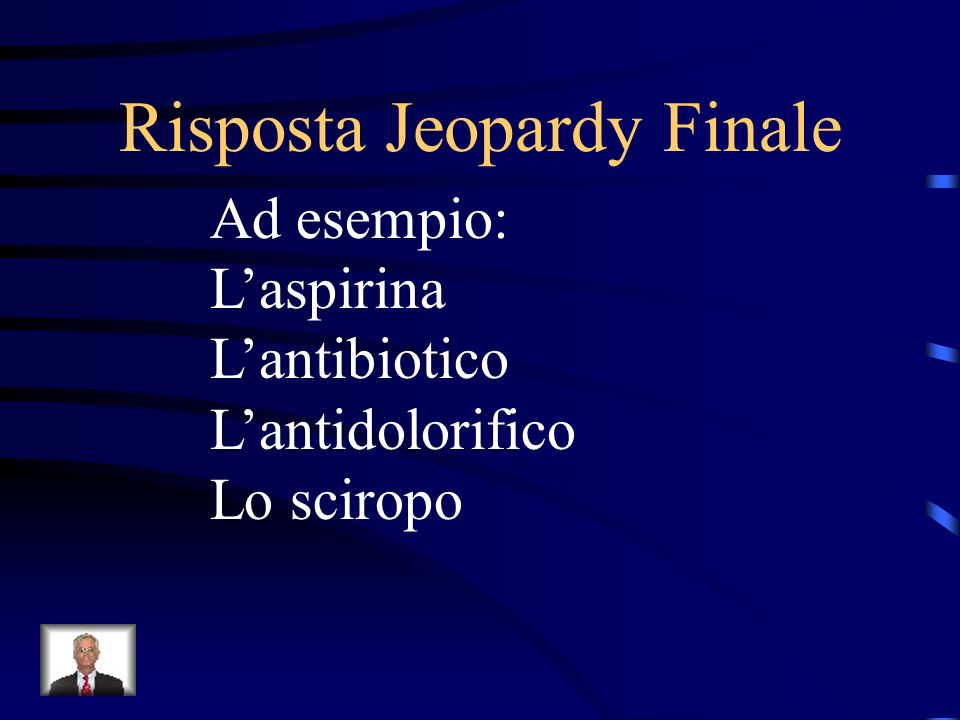 Risposta Jeopardy Finale