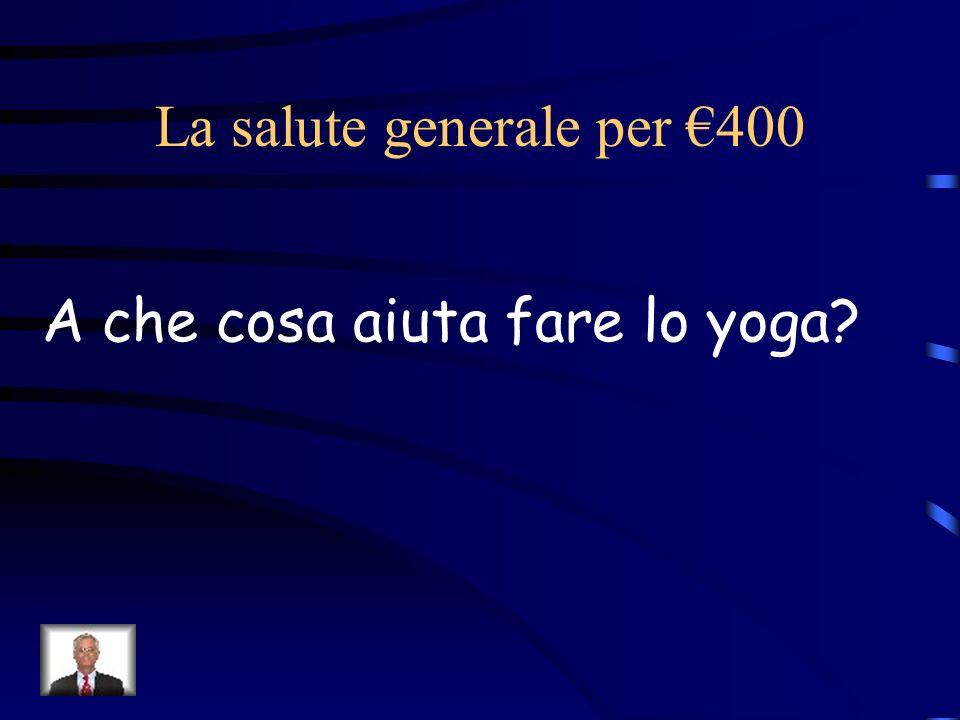 La salute generale per €400