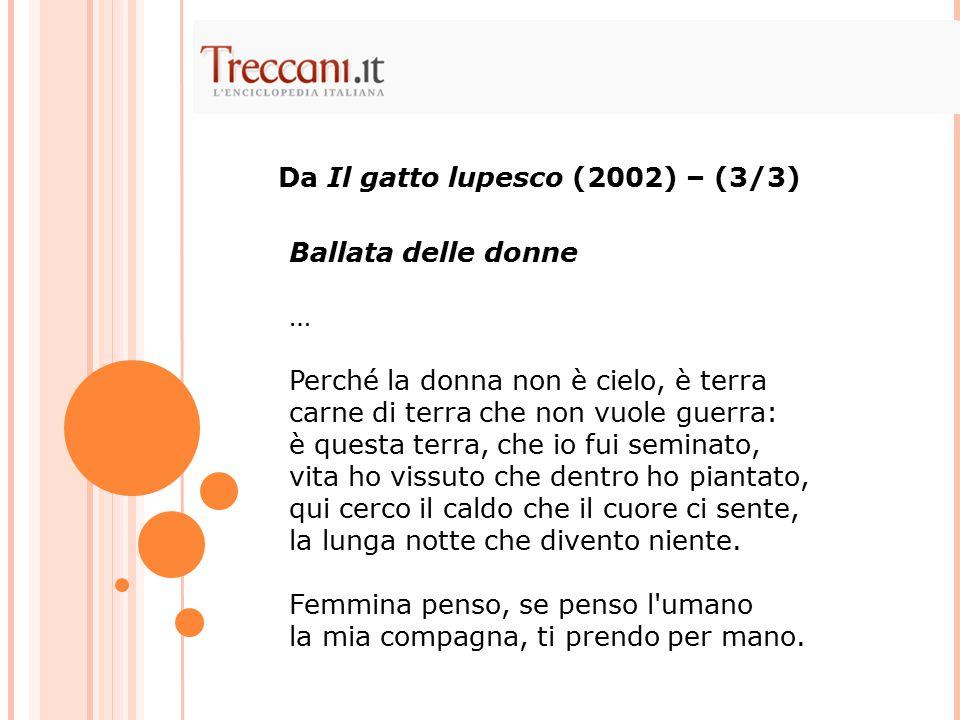 Da Il gatto lupesco (2002) – (3/3) Ballata delle donne …