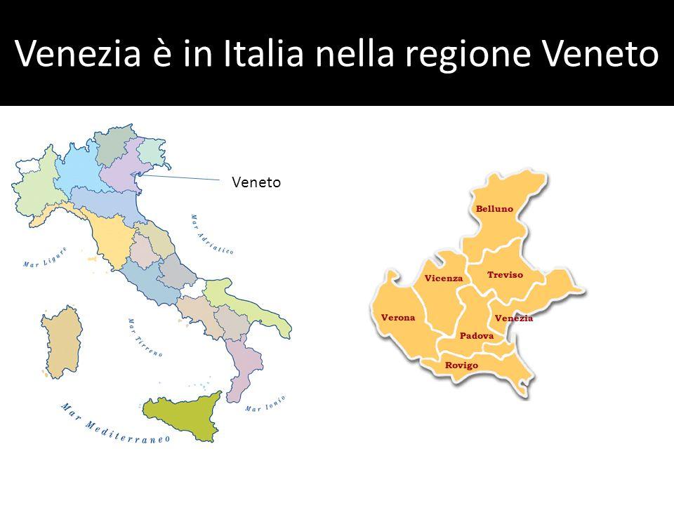 Venezia è in Italia nella regione Veneto
