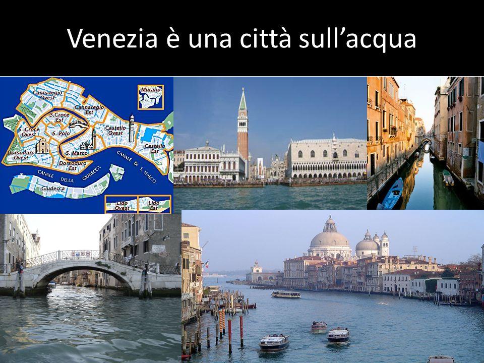 Venezia è una città sull'acqua