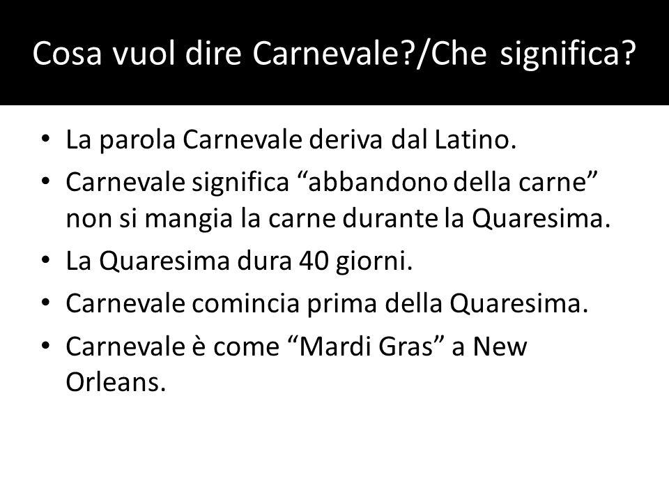 Cosa vuol dire Carnevale /Che significa