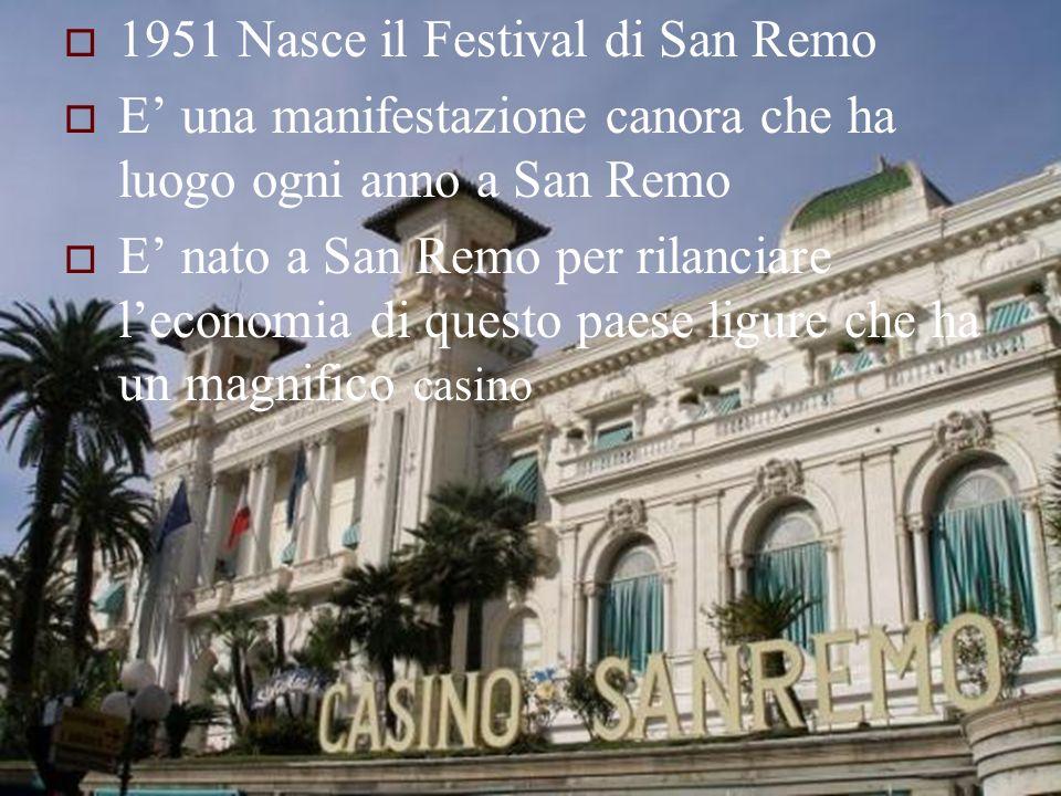 1951 Nasce il Festival di San Remo