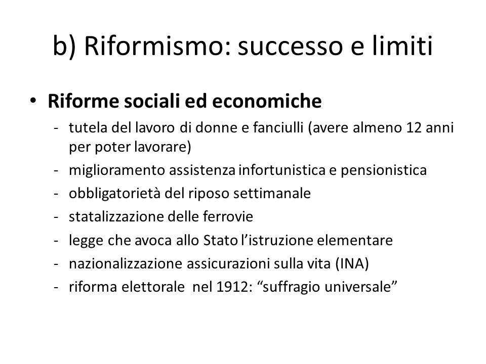 b) Riformismo: successo e limiti