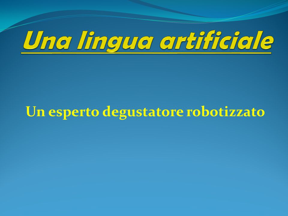 Una lingua artificiale