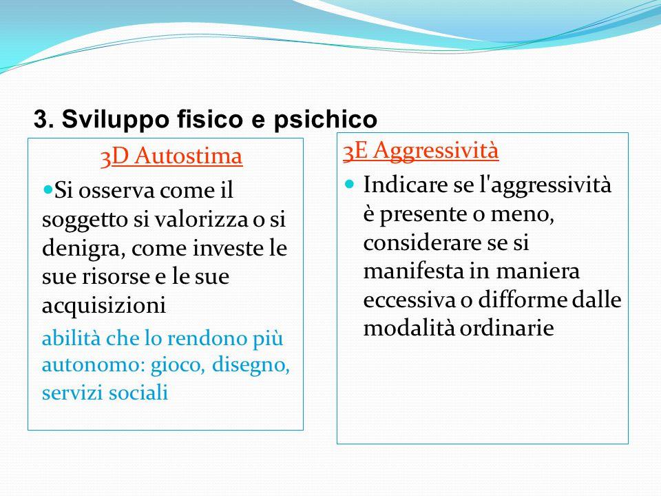 3. Sviluppo fisico e psichico