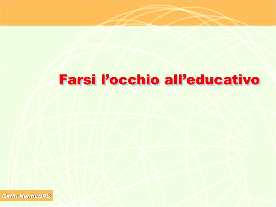 Farsi l'occhio all'educativo