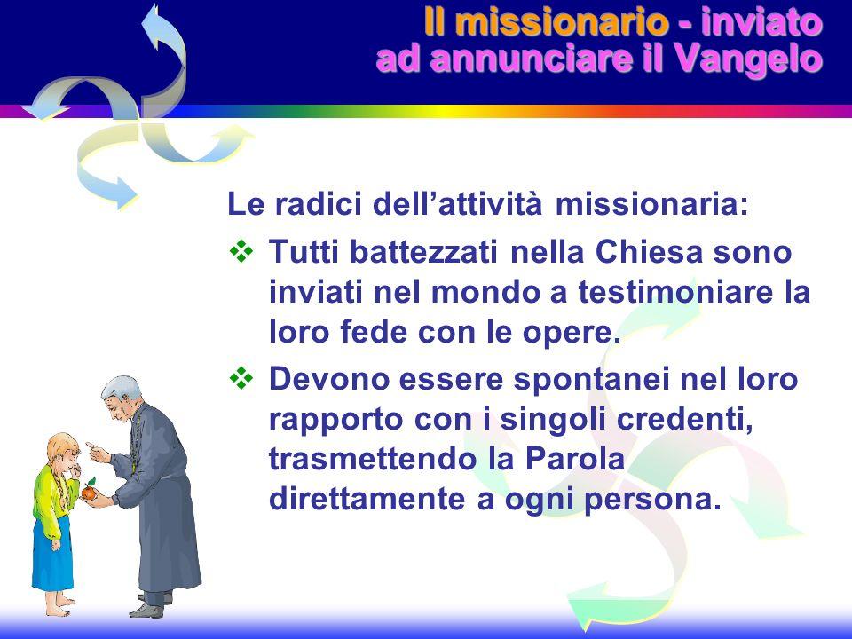 Il missionario - inviato ad annunciare il Vangelo