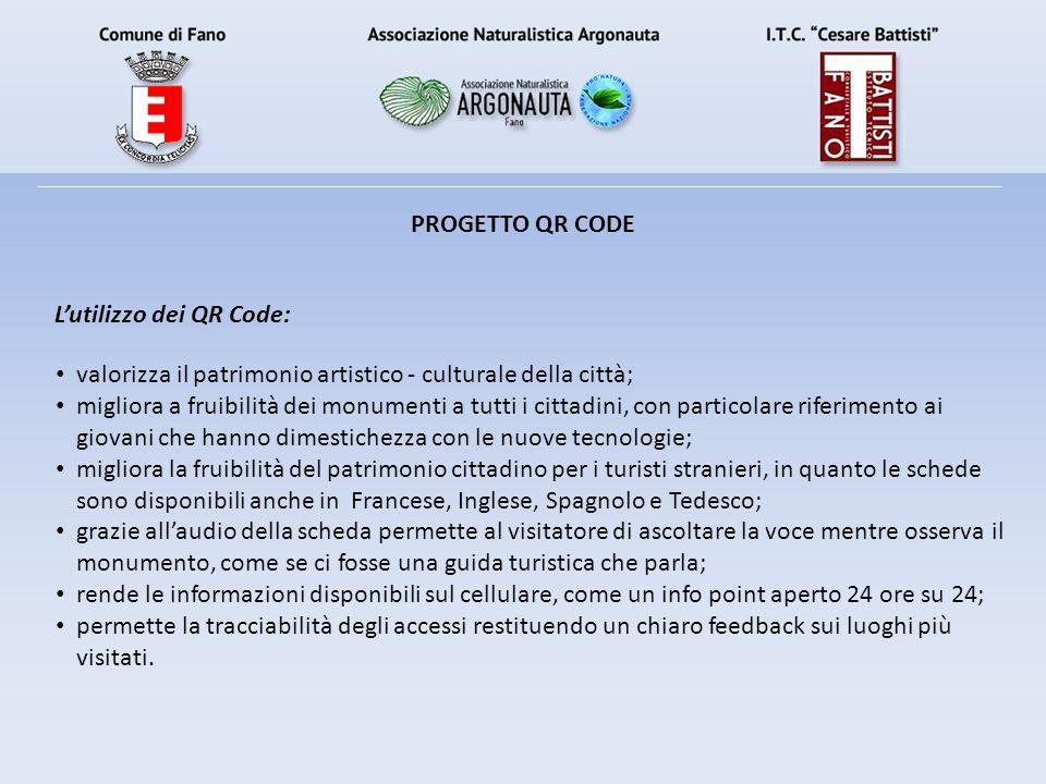 PROGETTO QR CODE L'utilizzo dei QR Code: valorizza il patrimonio artistico - culturale della città;