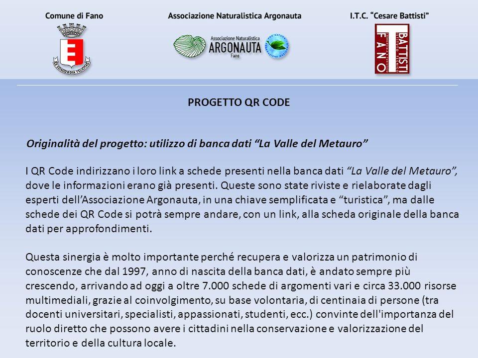 PROGETTO QR CODE Originalità del progetto: utilizzo di banca dati La Valle del Metauro