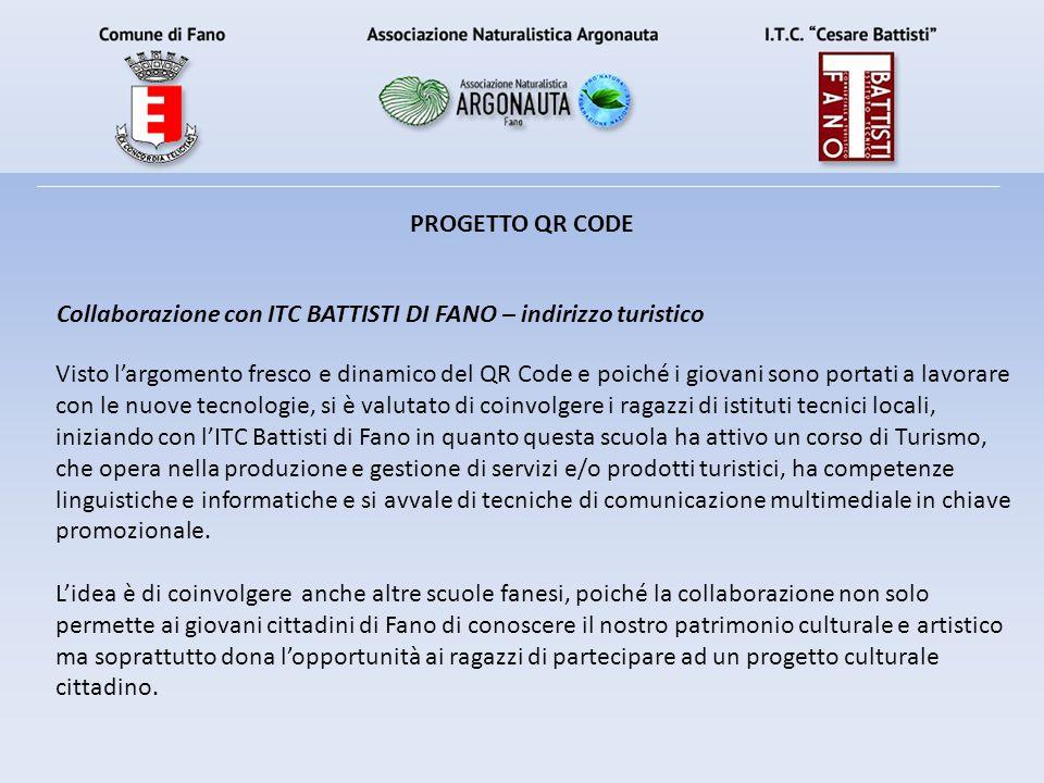 PROGETTO QR CODE Collaborazione con ITC BATTISTI DI FANO – indirizzo turistico.
