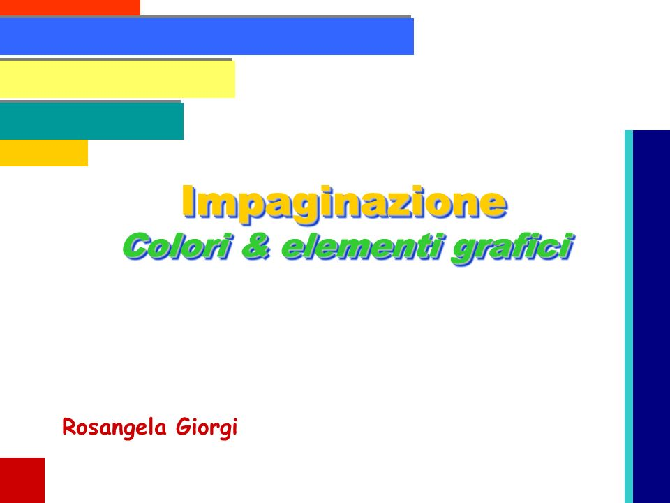 Impaginazione Colori & elementi grafici