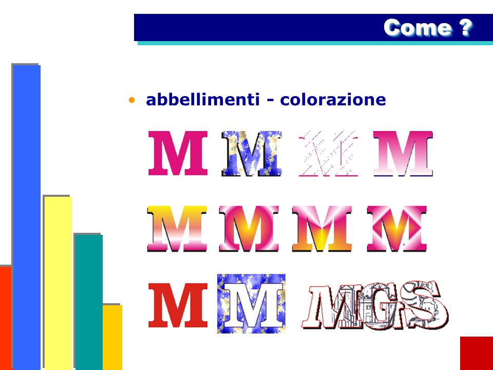 Come abbellimenti - colorazione