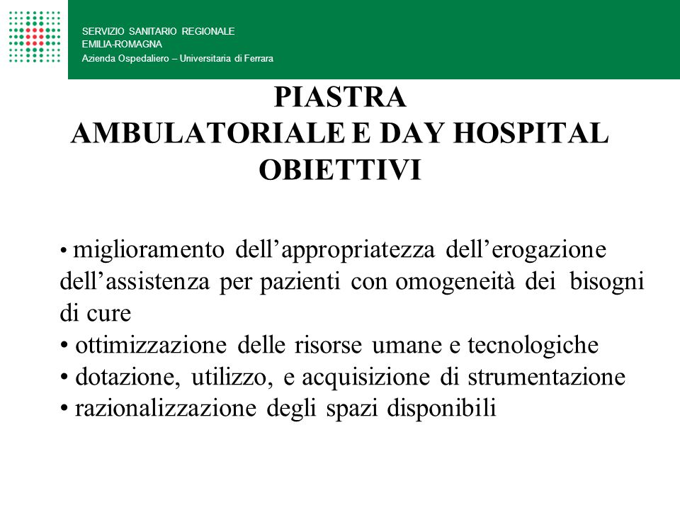 PIASTRA AMBULATORIALE E DAY HOSPITAL OBIETTIVI