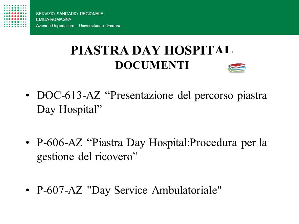 PIASTRA DAY HOSPITAL DOCUMENTI