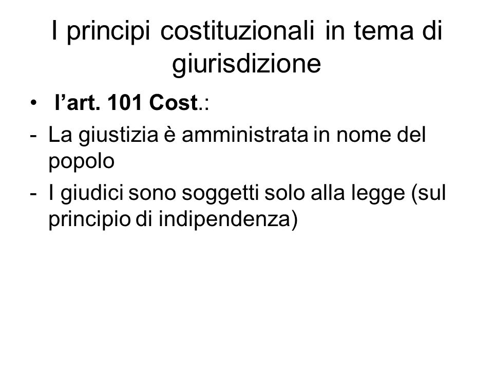 I principi costituzionali in tema di giurisdizione