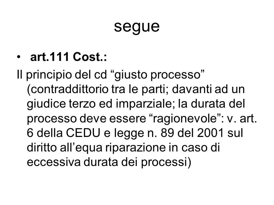 segue art.111 Cost.:
