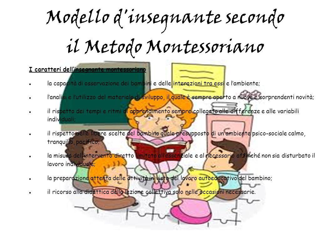 Modello d insegnante secondo il Metodo Montessoriano