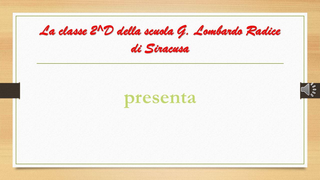 La classe 2^D della scuola G. Lombardo Radice di Siracusa