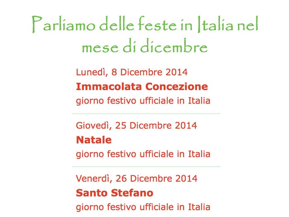 Parliamo delle feste in Italia nel mese di dicembre
