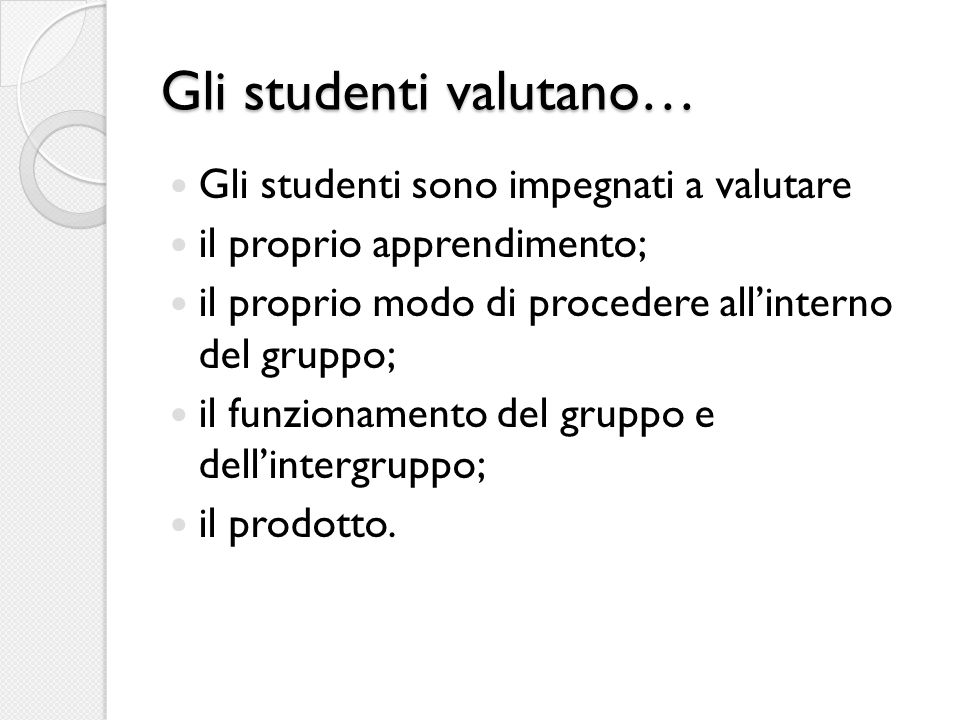 Gli studenti valutano…