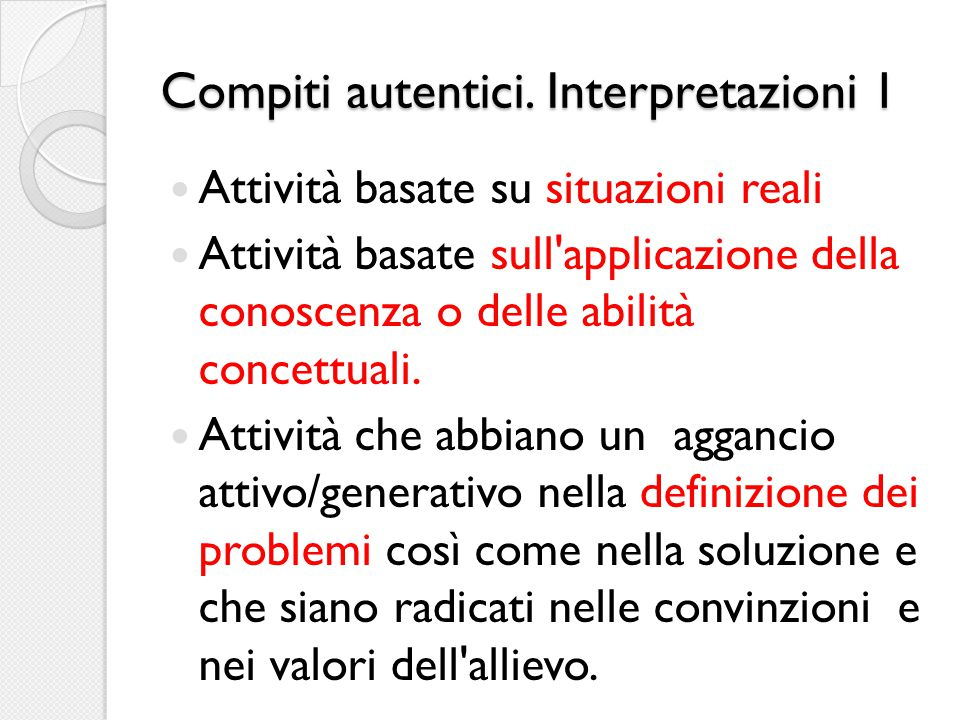 Compiti autentici. Interpretazioni 1