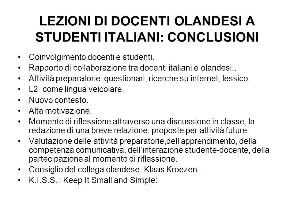 LEZIONI DI DOCENTI OLANDESI A STUDENTI ITALIANI: CONCLUSIONI