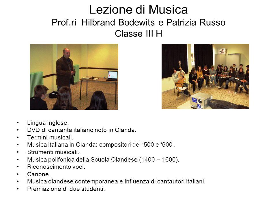 Lezione di Musica Prof.ri Hilbrand Bodewits e Patrizia Russo Classe III H