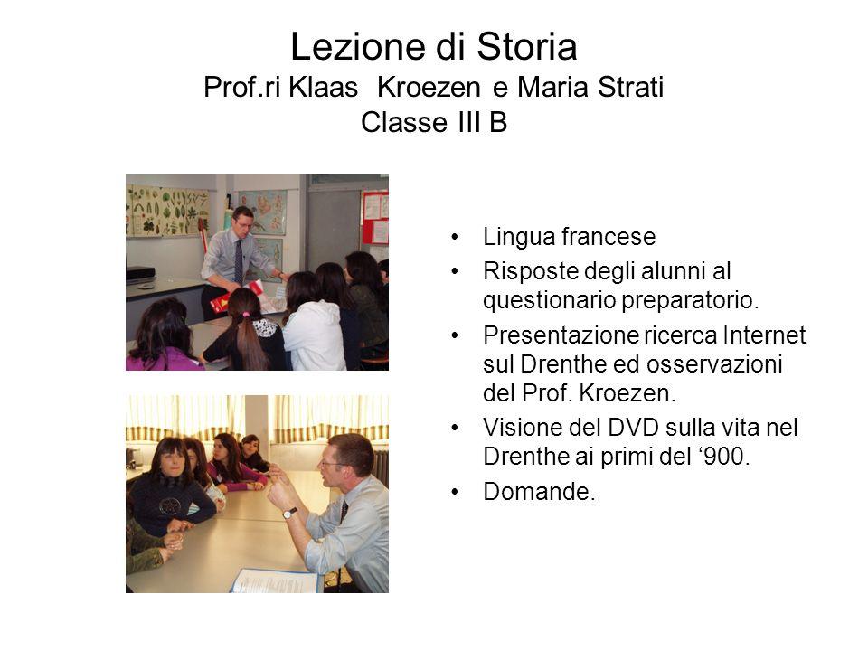Lezione di Storia Prof.ri Klaas Kroezen e Maria Strati Classe III B