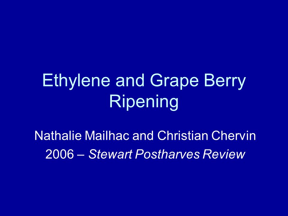 Ethylene and Grape Berry Ripening