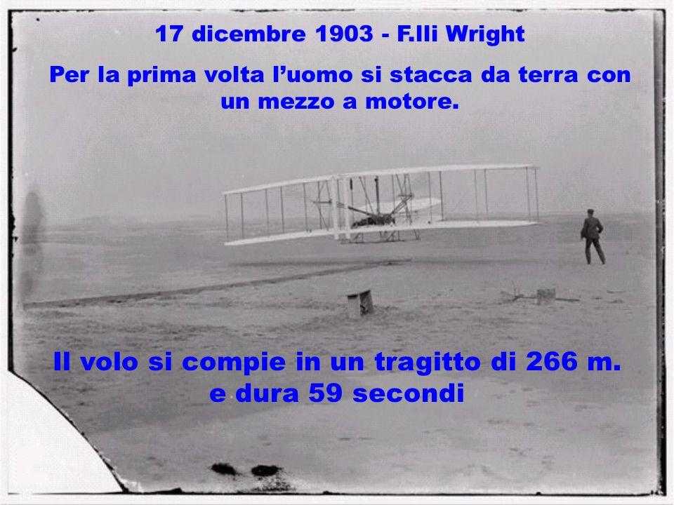 Il volo si compie in un tragitto di 266 m. e dura 59 secondi