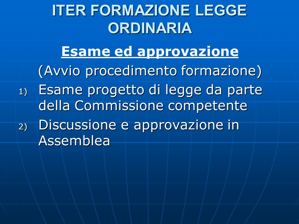 ITER FORMAZIONE LEGGE ORDINARIA