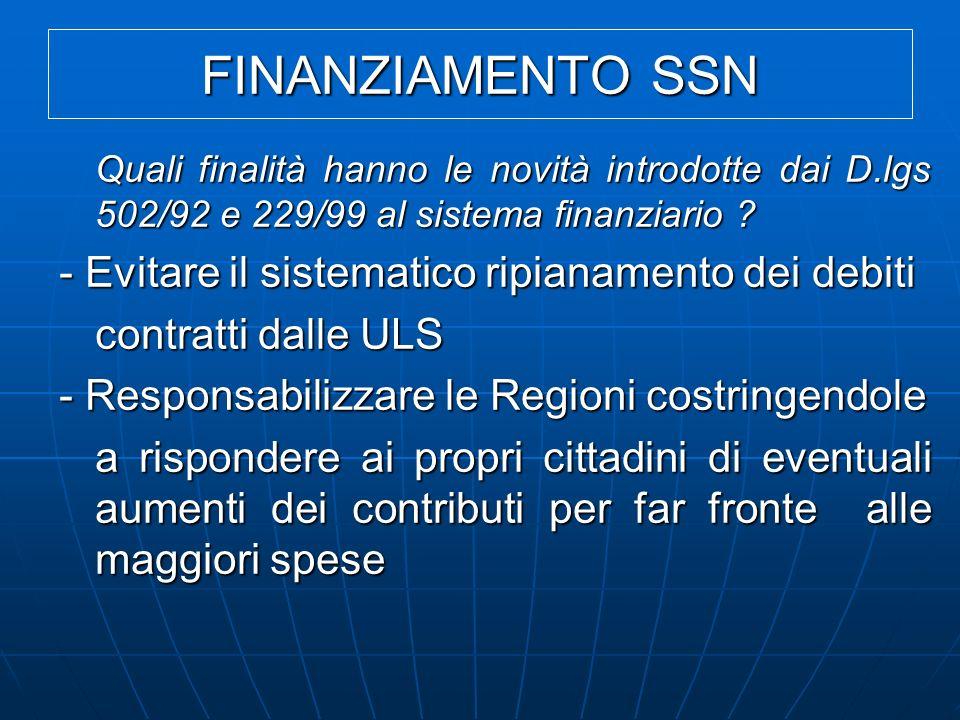 FINANZIAMENTO SSN - Evitare il sistematico ripianamento dei debiti