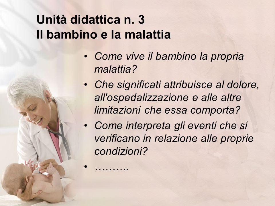 Unità didattica n. 3 Il bambino e la malattia