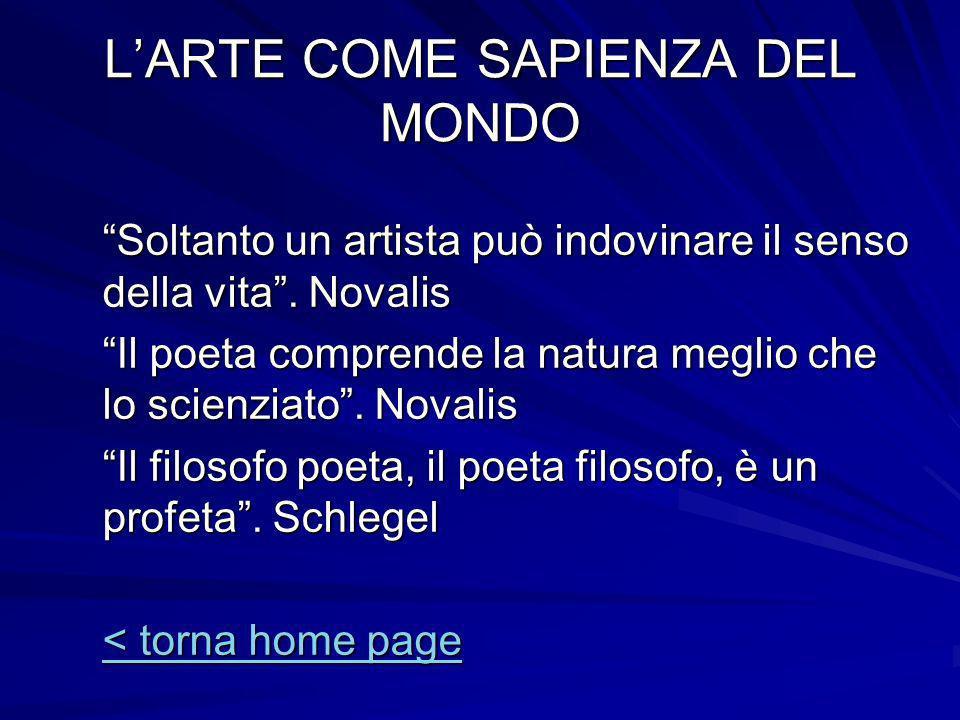 L'ARTE COME SAPIENZA DEL MONDO